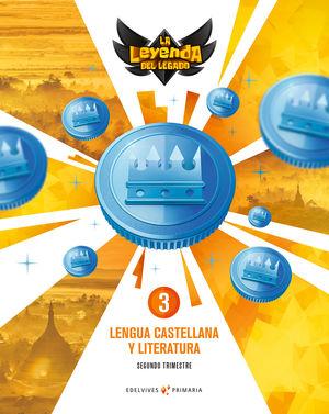 LENGUA 3º EP LA LEYENDA DEL LEGADO + LICENCIA ED. 2021