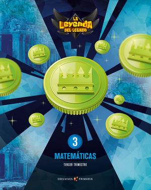 MATEMATICAS 3º EP LA LEYENDA DEL LEGADO + LICENCIA ED. 21