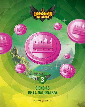 CIENCIAS NATURALES 3º EP LA LEYENDA DEL LEGADO + LICENCIA DIGITAL ED. 2021