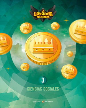 CIENCIAS SOCIALES 3º EP LA LEYENDA DEL LEGADO + LICENCIA DIGITAL ED. 2021