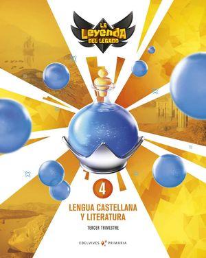 LENGUA 4º EP LA LEYENDA DEL LEGADO + LICENCIA DIGITAL ED. 2021