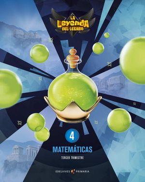 MATEMATICAS 4º EP LA LEYENDA DEL LEGADO + LICENCIA DIGITAL ED. 21