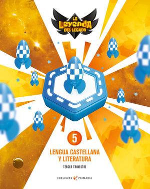 LENGUA 5º EP LA LEYENDA DEL LEGADO + LICENCIA DIGITAL ED. 2021