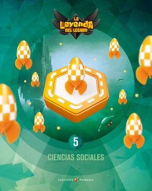 CIENCIAS SOCIALES 5º EP LA LEYENDA DEL LEGADO + LICENCIA DIGITAL ED. 2021