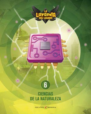 CIENCIAS NATURALEZA 6º EP LA LEYENDA DEL LEGADO + LICENCIA DIGITAL ED. 21