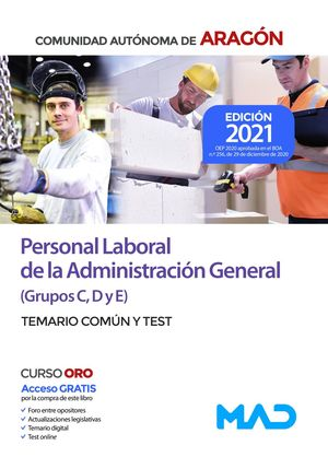 PERSONAL LABORAL ADMININSTRACION GENERAL TEMARIO COMUN Y TEST(C,D,E)