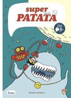 SUPER PATATA 2. ZORT III, EL REY EXTRATERRESTRE.