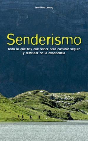 SENDERISMO.  TODO LO QUE HAY QUE SABER PARA CAMINAR SEGURO