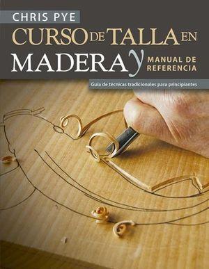 CURSO DE TALLA EN MADERA
