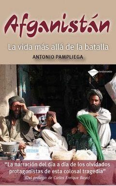 AFGANISTAN MAS ALLA DE LA BATALLA
