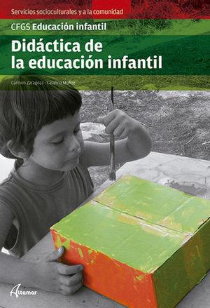 DIDACTICA DE LA EDUCACION INFANTIL GRADO SUPERIOR ED. 2014
