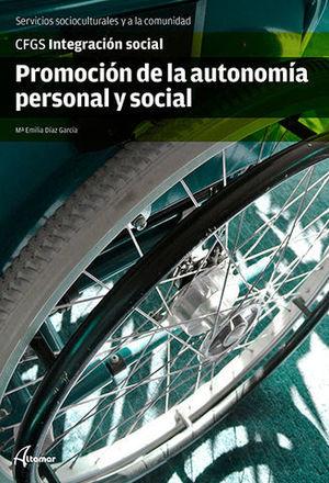 PROMOCION DE LA AUTONOMIA PERSONAL Y SOCIAL GRADO SUPERIOR ED. 2014
