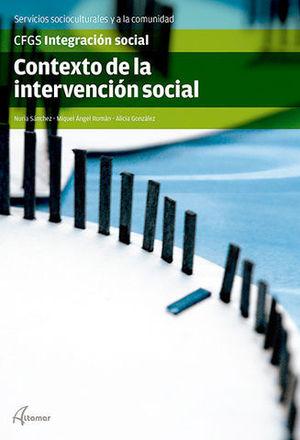 CONTEXTO DE LA INTERVENCION SOCIAL GRADO SUPERIOR ED. 2015