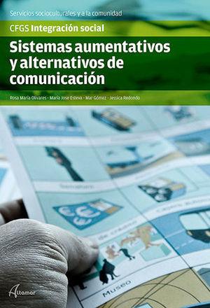 SISTEMAS AUMENTATIVOS Y ALTERNATIVOS DE COMUNICACION