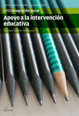 APOYO A LA INTERVENCION EDUCATIVA. GR.SUP. INTEGRACION SOCIAL ED. 2015