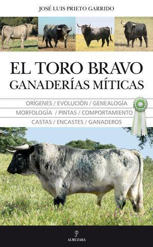EL TORO BRAVO GANADERIAS MITICAS
