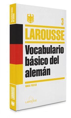 VOCABULARIO BASICO DEL ALEMAN LAROUSSE ED. 2013