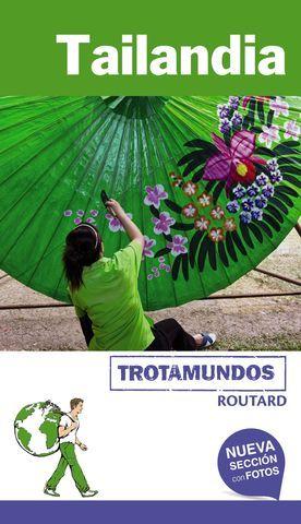 TAILANDIA TROTAMUNDOS ED. 2017