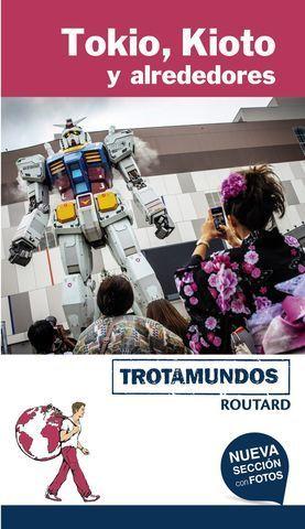 TOKIO, KIOTO Y ALREDEDORES TROTAMUNDOS ED. 2017