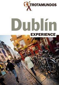 DUBLIN TROTAMUNDOS EXPERIENCE ED. 2017