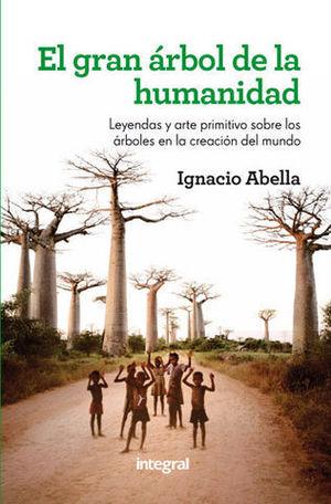 EL GRAN ARBOL DE LA HUMANIDAD