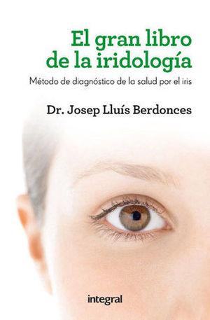 EL GRAN LIBRO DE LA IRIDOLOGIA