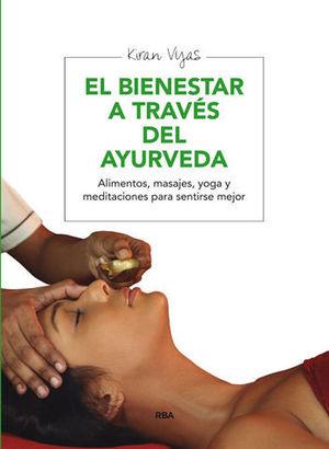 EL BIENESTAR A TRAVES DEL AYURVEDA
