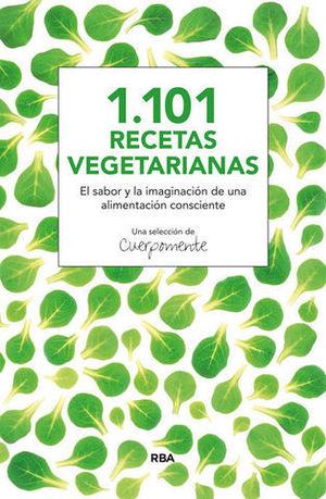 1101 RECETAS VEGETARIANAS