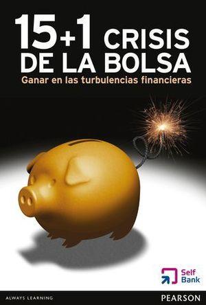 15 + 1 CRISIS DE LA BOLSA