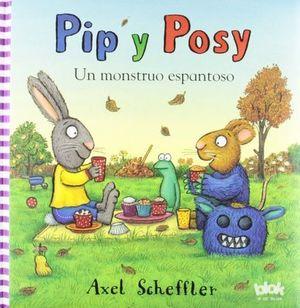 PIP Y POSY UN MONSTRUO ESPANTOSO