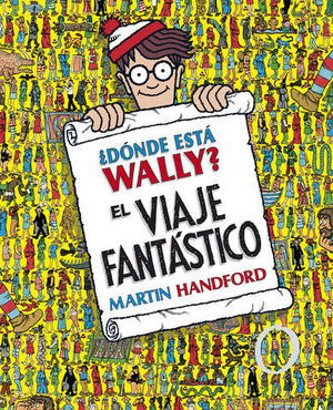 DONDE ESTA WALLY ? EL VIAJE FANTASTICO ED. COLECCIONISTA