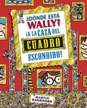 DONDE ESTA WALLY ¡ A LA CAZA DEL CUADRO ESCONDIDO ! ED. COLECCIONISTA