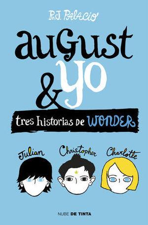 AUGUST Y YO TRES HISTORIAS DE WONDER