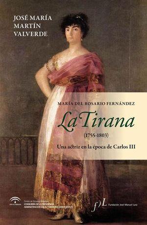 LA TIRANA  ( 1755 - 1803 )