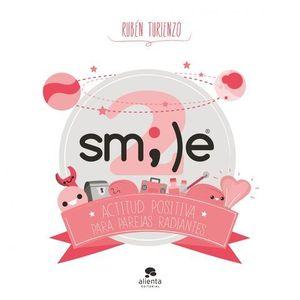 SMILE 2 ACTITUD POSITIVA PARA PAREJAS RADIANTES