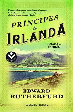 PRINCIPES DE IRLANDA. LA SAGA DE DUBLIN I