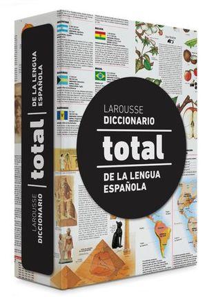 DICCIONARIO LAROUSSE TOTAL DE LA LENGUA ESPAÑOLA