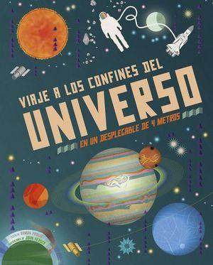 VIAJE A LOS CONFINES DEL UNIVERSO EN UN DESPLEGABLE DE 4 METROS