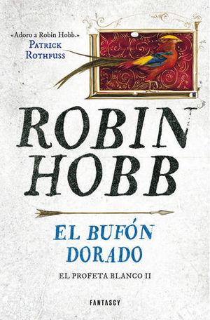 EL BUFON DORADO EL PROFETA BLANCO, II