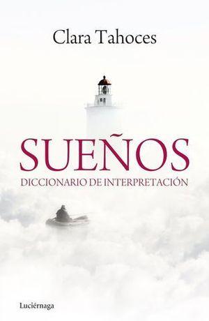 SUEÑOS DICCIONARIO DE INTERPRETACION