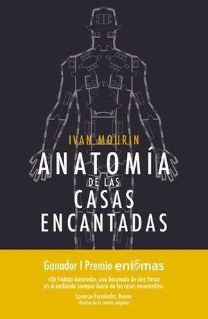ANATOMIA DE LAS CASAS ENCANTADAS