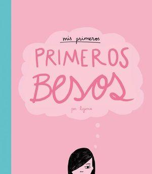 PRIMEROS BESOS