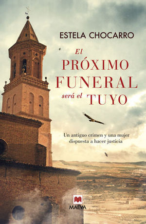 EL PROXIMO FUNERAL SERA EL TUYO