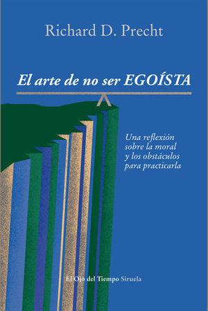 EL ARTE DE NO SER EGOISTA
