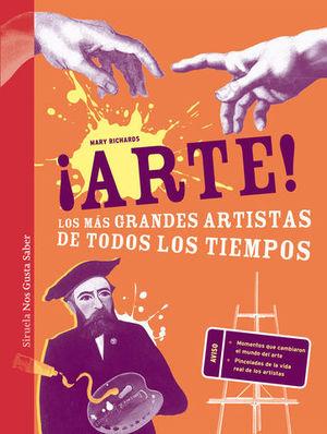 ARTE ! LOS MAS GRANDES ARTISTAS DE TODOS LOS TIEMPOS