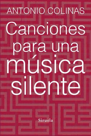 CANCIONES PARA UNA MUSICA SILENTE