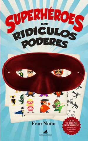 SUPERHEROES CON RIDICULOS PODERES