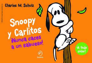 SNOOPY Y CARLITOS.  ¡ NUNCA CACES A UN SABUESO !