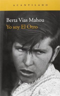 YO SOY EL OTRO  (XXVI PREMIO TORRENTE BALLESTER NARRATIVA)