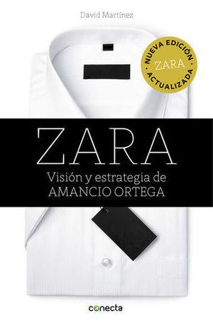 ZARA VISION Y ESTRATEGIA DE AMANCIO ORTEGA ED. 2016
